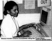Picture of Medical student Sharon Durousseau using the Power Macs